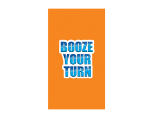 Booze Your Turn